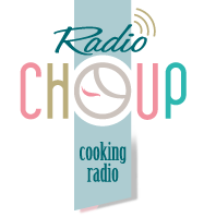 Radio Choup - cooking radio